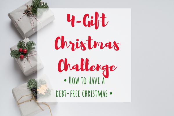 How to Have a Debt Free Christmas – The 4-Gift Christmas Challenge